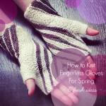Fingerless-Mittens-For-Spring