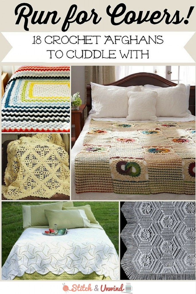 Run For Covers 18 Crochet Afghans To Cuddle With Stitch And Unwind