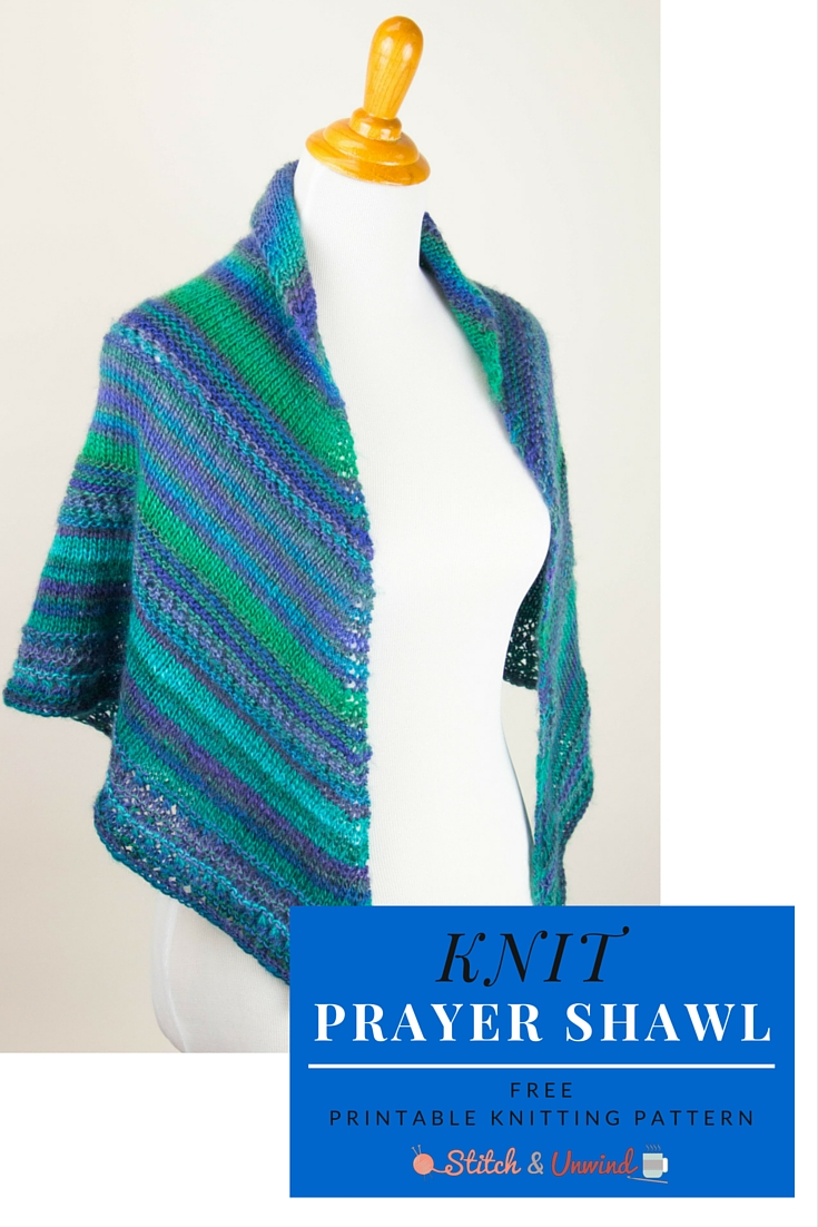 Printable Pattern: Free Knit Prayer Shawl Pattern - Stitch and Unwind