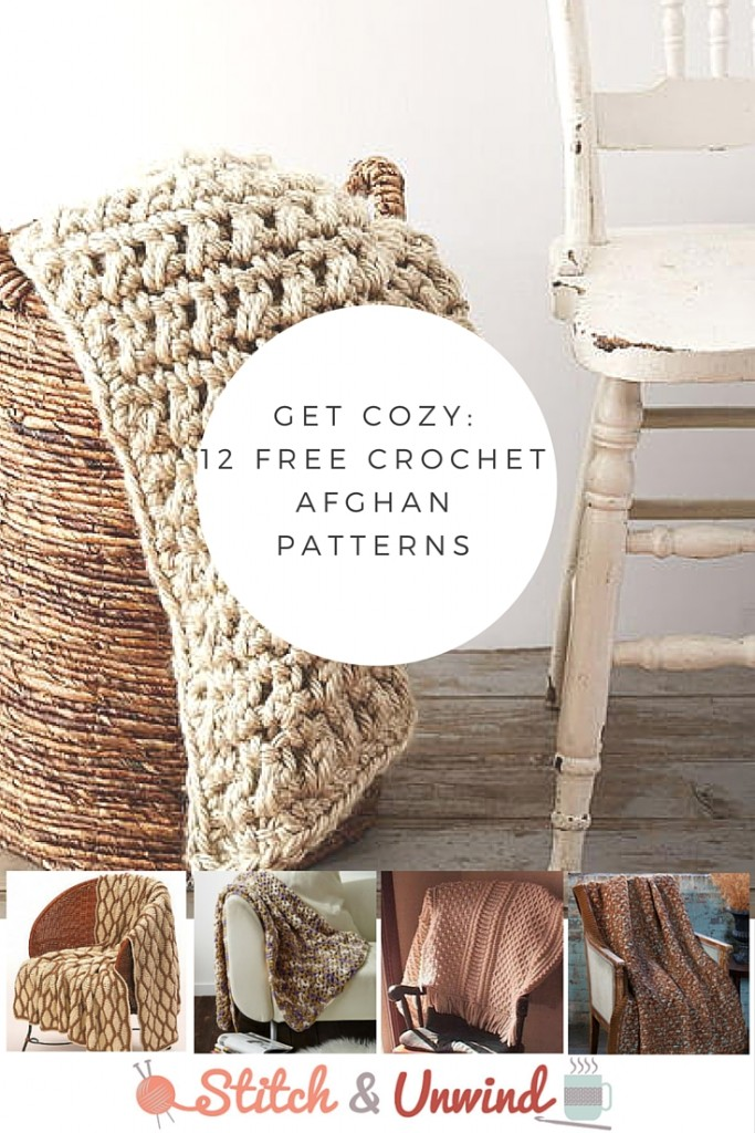 Get Cozy 12 Free Crochet Afghan Patterns Stitch And Unwind