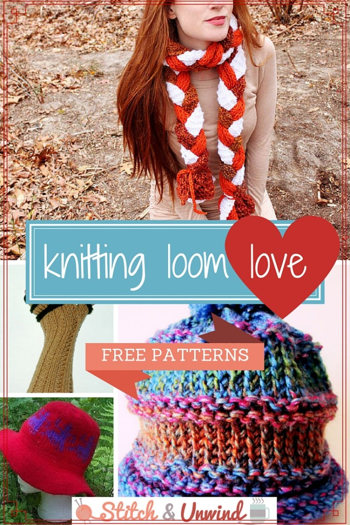 Knitting Loom Love 15 Free Patterns Stitch And Unwind