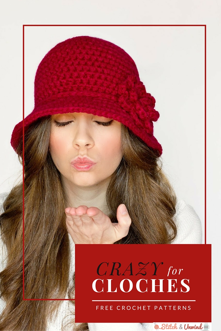 Crazy for Cloches: 12 Easy Crochet Patterns - Stitch and Unwind