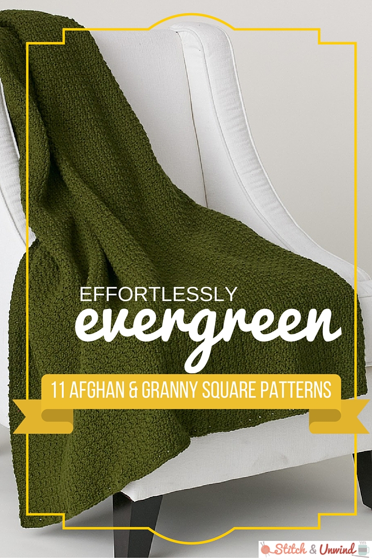 Effortlessly Evergreen Crochet Afghan Patterns