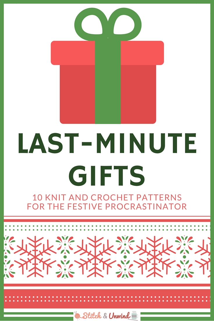 Countdown to Christmas: 10 Last-Minute Gifts - Stitch and Unwind