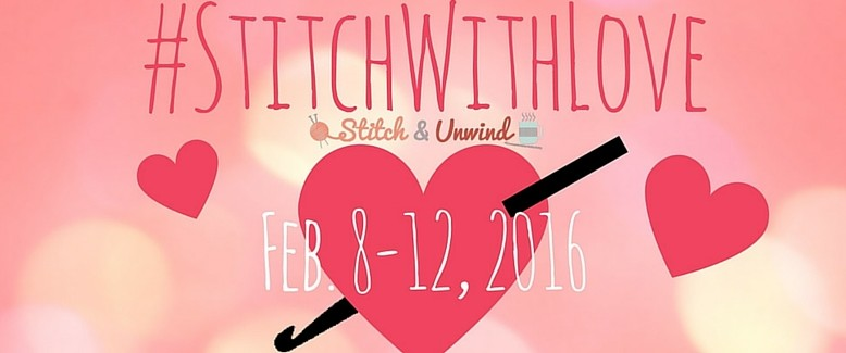 #StitchWithLove: Spread the Love with Knitting and Crochet + GIVEAWAY!