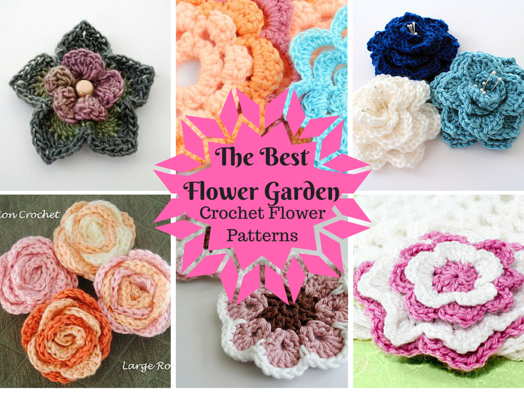 The Best Flower Garden 25 Crochet Flower Patterns Stitch And Unwind
