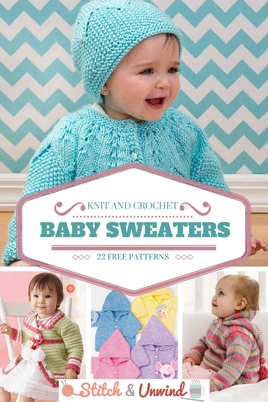 Knit And Crochet Baby Sweaters 22 Free Patterns Stitch And Unwind