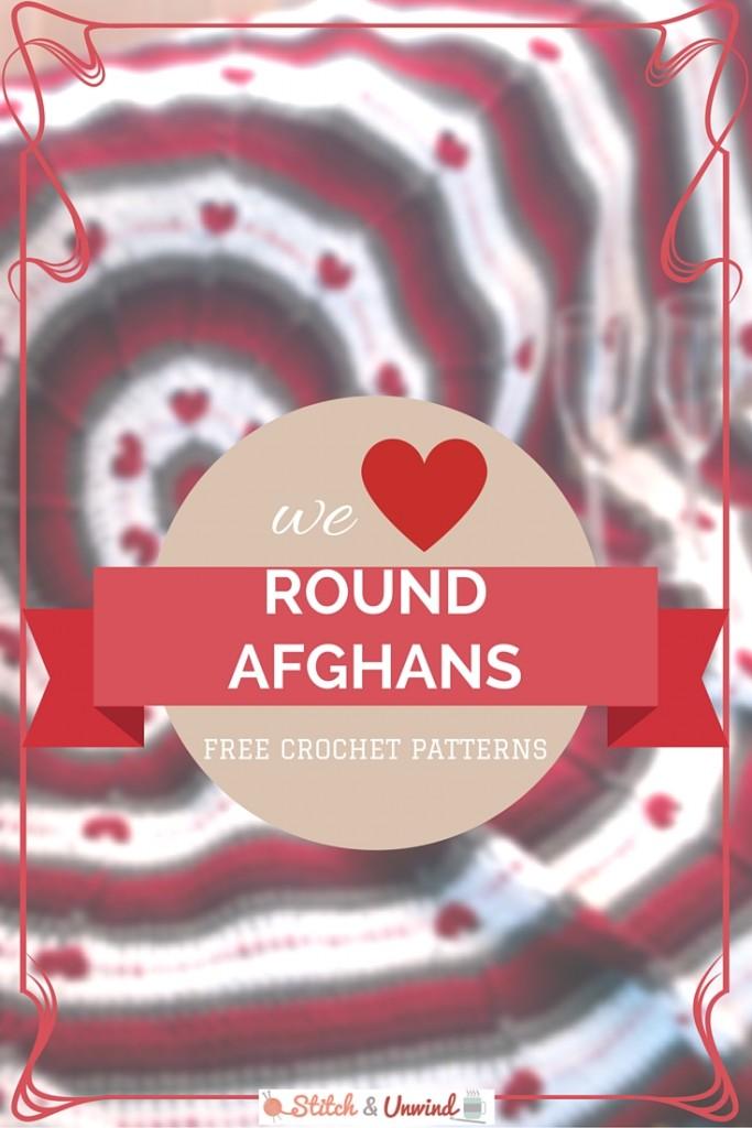 We ♥ Round Afghans: 12 Easy Crochet Patterns - Stitch and Unwind