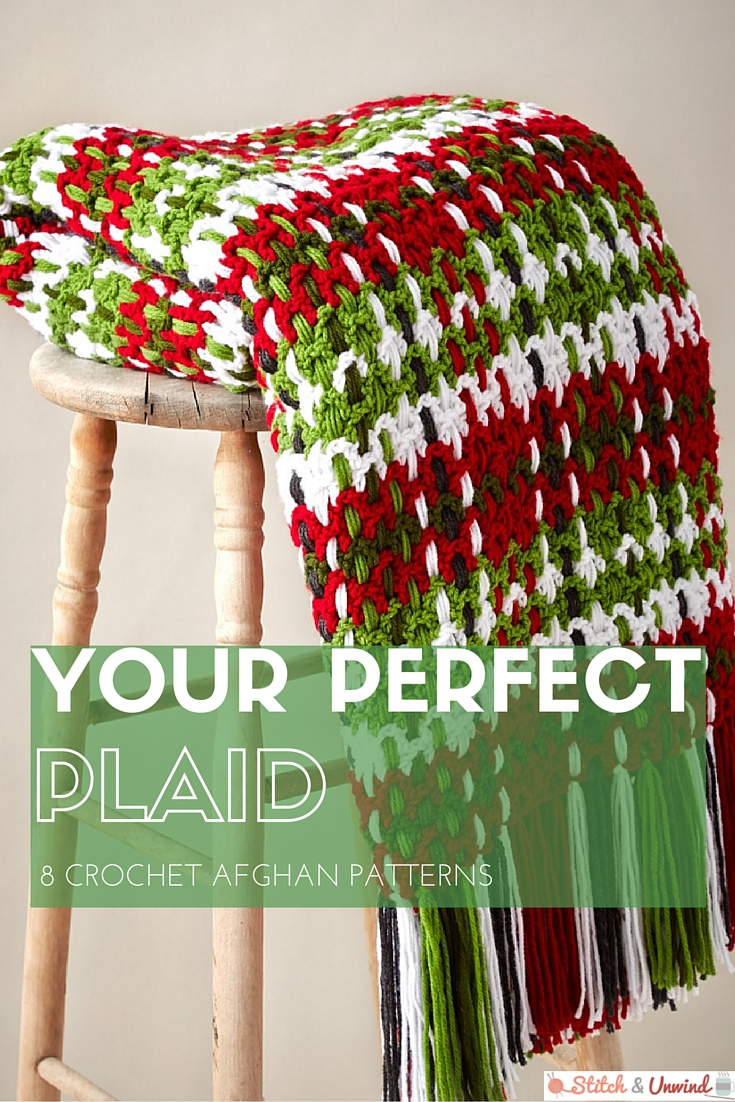 Your Perfect Plaid: 8 Crochet Afghan Patterns - Stitch and Unwind